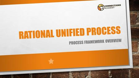 RATIONAL UNIFIED PROCESS PROCESS FRAMEWORK OVERVIEW.