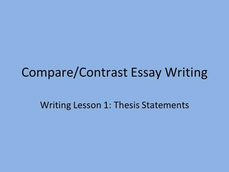 compare and contrast essay with this statement