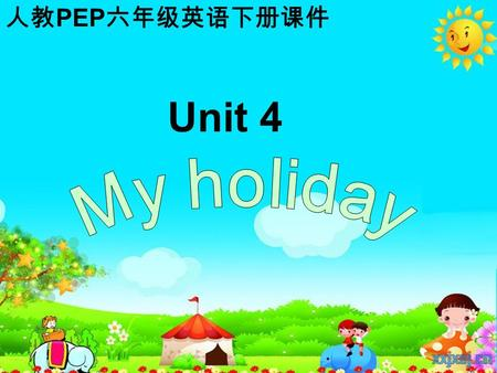 Unit 4 人教 PEP 六年级英语下册课件. sing and dance sang and danced eat good food ate good food What did you do on your holiday?