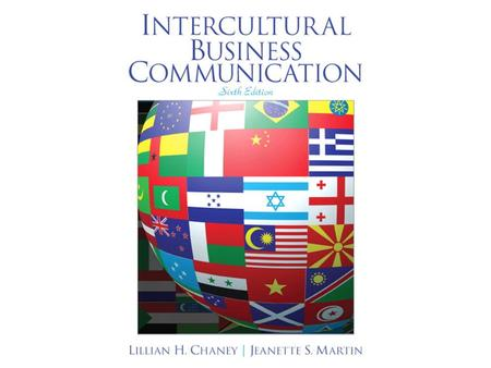Chapter 1 The Nature of Intercultural Communication.