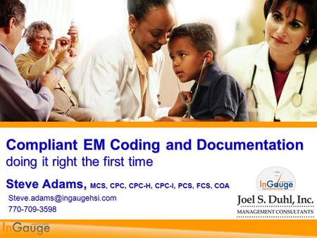 Compliant EM Coding and Documentation doing it right the first time