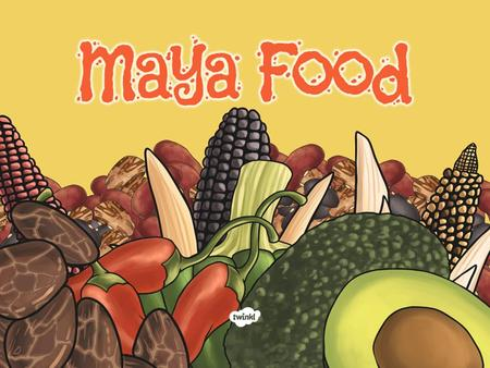 Ancient mayan food recipes food for Ancient mayan cuisine