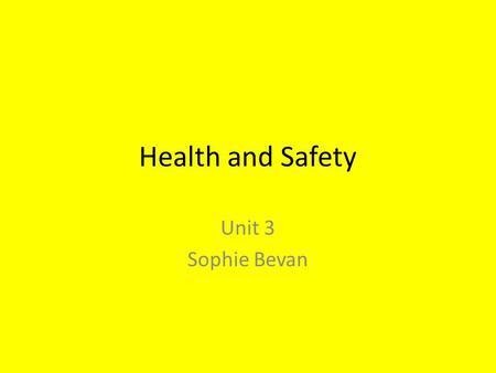 Health and Safety Unit 3 Sophie Bevan. Objectives Define a primary survey Identify the aims of first aid Describe D.R.A.B Complete questions worksheet.