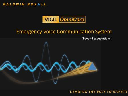 Emergency Voice Communication System 'beyond expectations'