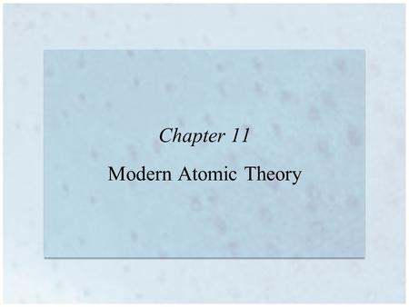 Chapter 11 Modern Atomic Theory. Rutherford's Atom What are the electrons doing? How are the electrons arranged How do they move?