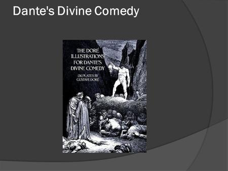Dante's Divine Comedy CANTO 12 The seventh circle, First Ring: the Violent against their neighbors. Dante and Virgil are guided by Nessus across the.