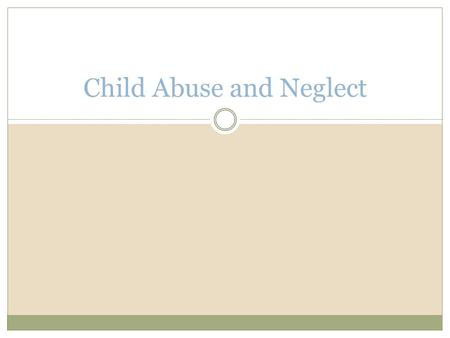 Child Abuse and Neglect. Child abuse is often another aspect of discipline. However, no parent or caregiver has the right to abuse a child in any situation.