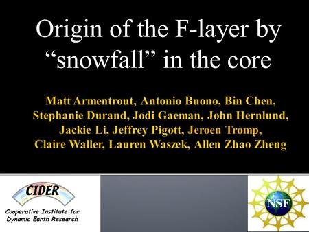 "Origin of the F-layer by ""snowfall"" in the core. Outer Core Inner Core F-layer PREM AK135 PREM2."