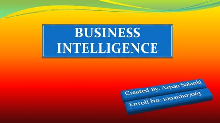 BUSINESS INTELLIGENCE. The new technology for understanding the past & predicting the future … BI is broad category of technologies that allows for gathering,