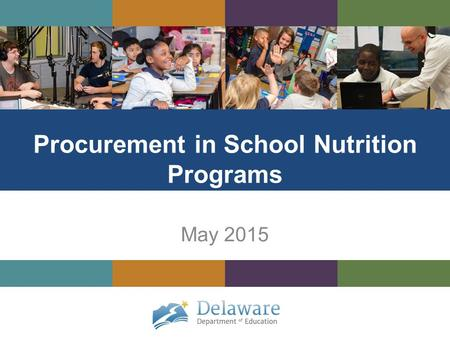Procurement in School Nutrition Programs May 2015.