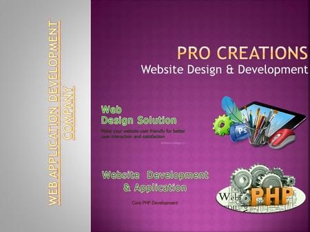 Website Design & Development.  Pro Creations are leading web designing & development company in Nagpur, India. Pro Creations are Web design as per the.