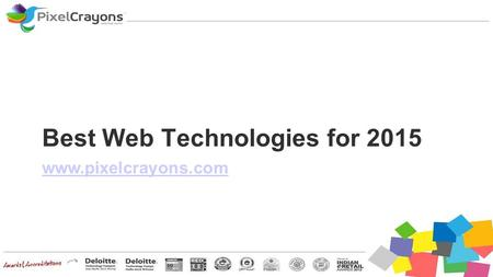 Best Web Technologies for 2015 www.pixelcrayons.com.