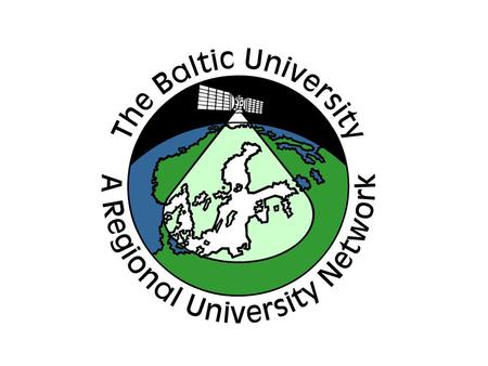 The Baltic University Programme Add Presenters Name Title Affiliation.