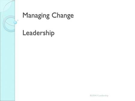 Managing Change Leadership