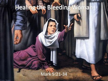 Healing the Bleeding Woman