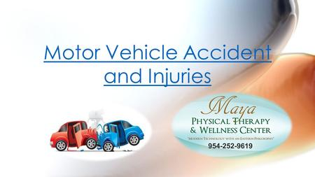 Motor Vehicle Accident and Injuries. Whiplash and back injuries are suffered by most victims involved motor vehicle accident.back injuries Over 200 million.