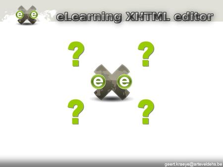 What is eXe? The eLearning XHTML editor (eXe) is an authoring environment to assist <strong>teachers</strong> and academics in the design,