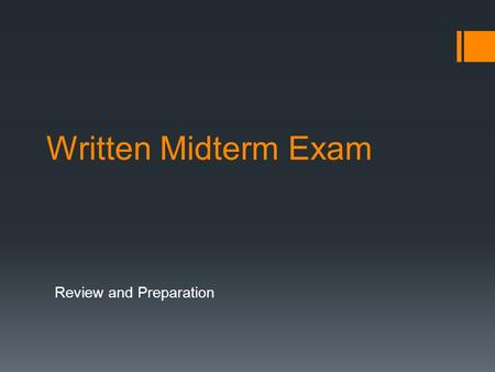 "Written Midterm Exam Review and Preparation. Lesson One: ""Could you do me a favor?""  Polite requests and asking questions  Watch the online video- Review."