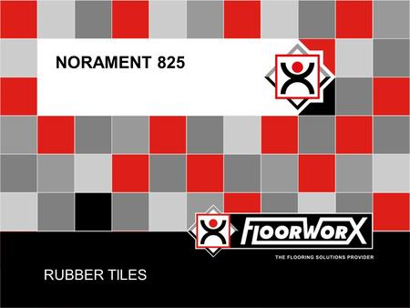 RUBBER TILES NORAMENT 825. INTRODUCTION  FloorworX partners with nora® to bring South Africa sustainable commercial rubber flooring solutions  Ergonomic,