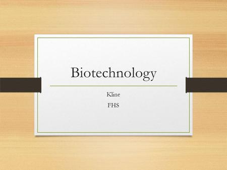 Biotechnology Kline FHS. What can biotechnology do? Reunite families? Identify a criminal? Find your baby daddy? Clone your pet that died? Make new vaccines?