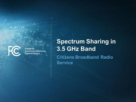Spectrum Sharing in 3.5 GHz Band