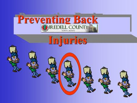 Preventing Back Injuries 10 80% Have Back Pain 80% Have Back Pain 9.