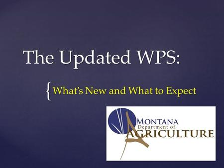 { The Updated WPS: What's New and What to Expect.
