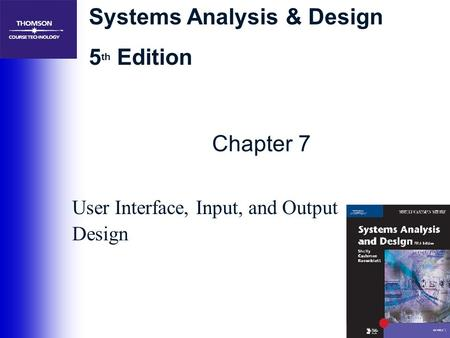 User Interface, Input, and Output Design