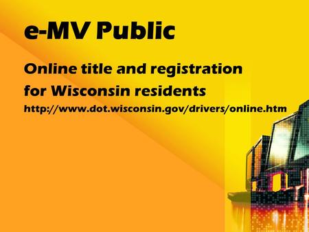 E-MV Public Online title and registration for Wisconsin residents