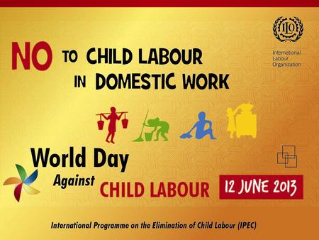 On this World Day we call for: Legislative and policy reforms to ensure the elimination of child labour in domestic work and the provision of decent work.