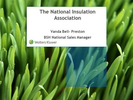 The National Insulation Association Vanda Bell- Preston BSH National Sales Manager.
