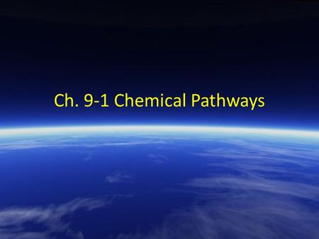 Ch. 9-1 Chemical Pathways. Chemical Energy and Food One gram of the sugar glucose, when burned in the presence of oxygen, releases 3811 calories of heat.