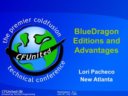 BlueDragon Editions and Advantages Lori Pacheco New Atlanta.