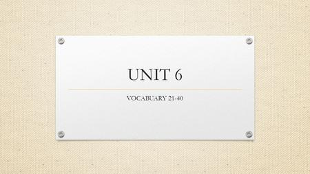 UNIT 6 VOCABUARY 21-40. Demand - willingness and ability to purchase a product or service.