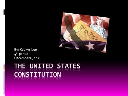 By: Kaulyn Loe 4 th period December 6, 2011. Article 1:Legislative  House of Representatives  Qualifications:  Age- 25 years old  Citizenship- at.