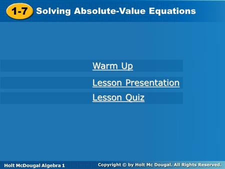 1-7 Solving Absolute-Value Equations Warm Up Lesson Presentation