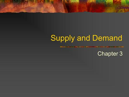 Supply and Demand Chapter 3. What is demand? Demand is the willingness and ability to buy a product. Has to have both characteristics or it is not demand!