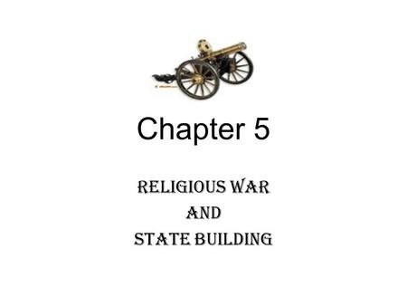Chapter 5 Religious War And State Building. France Saw rise of Huguenots (Protestant Calvinists) Made up of many nobility and middle class. Rivaled the.