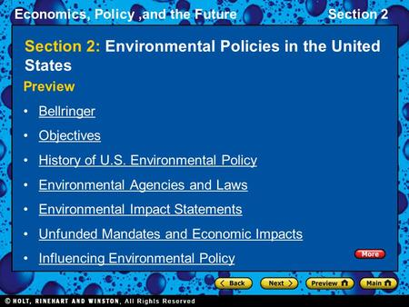 Economics, Policy,and the FutureSection 2 Section 2: Environmental Policies in the United States Preview Bellringer Objectives History of U.S. Environmental.