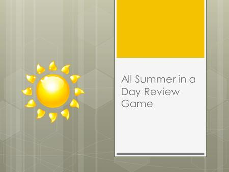All Summer in a Day Review Game. MULTIPLE CHOICE!