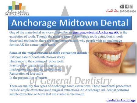 One of the main dental services offered by an emergency dentist Anchorage AK is the extraction of tooth. Though the main reason of Anchorage tooth extraction.