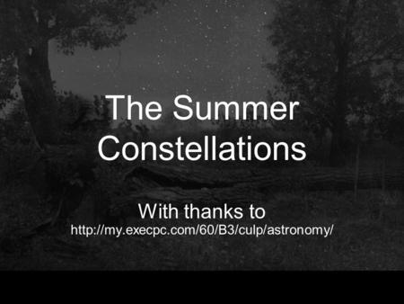 The Summer Constellations With thanks to