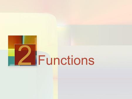 2 Functions.