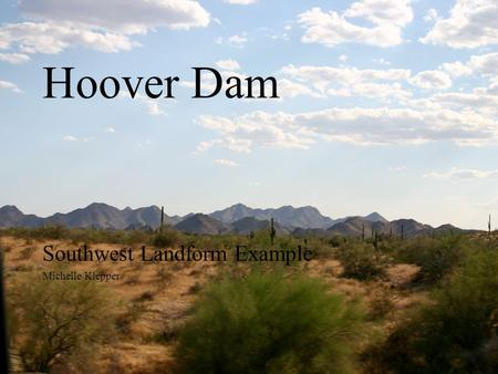 Hoover Dam Southwest Landform Example Michelle Klepper.