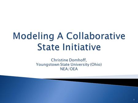 1 Christine Domhoff, Youngstown State University (Ohio) NEA/OEA.
