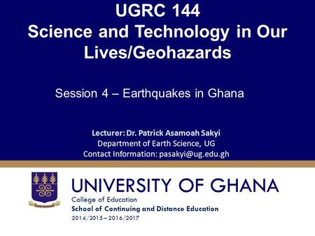 UGRC 144 Science and Technology in Our Lives/Geohazards