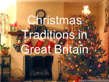 "Christmas Traditions in Great Britain. ""Christmas stocking"" Christmas wreaths Christmas star Candles Postcards Christmas tree Santa Claus Presents."