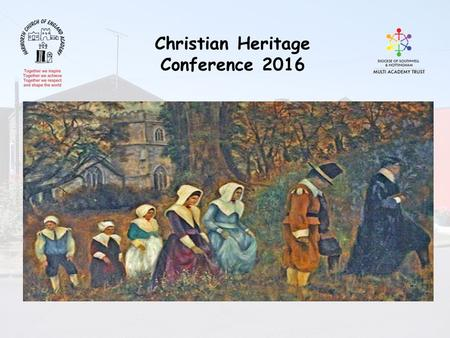 Christian Heritage Conference 2016. Aims Purpose of the National Curriculum Outline the changes in the new RE agreed Syllabus How places can help schools.