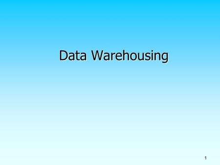 1 Data Warehousing Data Warehousing. 2 Objectives Definition of terms Definition of terms Reasons for information gap between information needs and availability.
