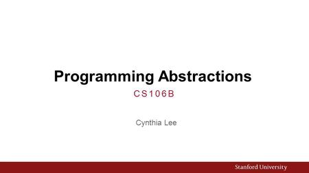 Programming Abstractions Cynthia Lee CS106B. Upcoming Topics Graphs! 1.Basics  What are they? How do we represent them? 2.Theorems  What are some things.
